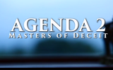 アジェンダ2:詐欺師(Agenda 2: Masters of Deceit)